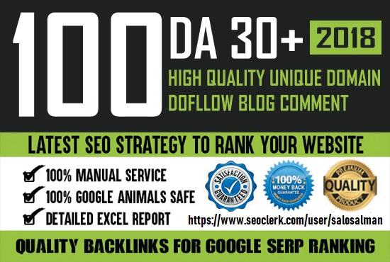 I will provide 100 unique domain blog comment DA 30+dofollow backlinks