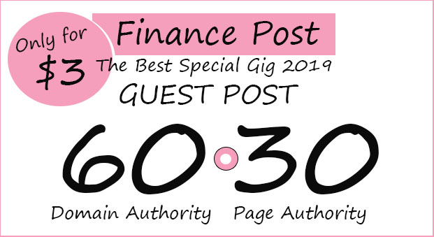 Post Your Guest Post On My DA60 FINANCE Site