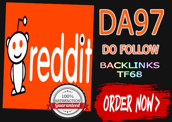 SUPERSTRONG DA97 Do-Follow 1 DOFOLLOW Backlinks From Reddit