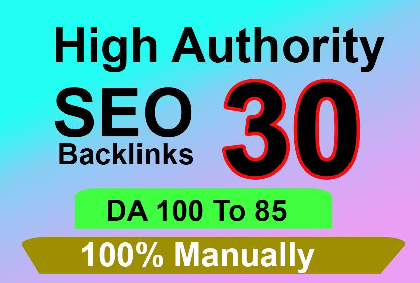 i will build manually 30 backlinks DA80+ High Authority Backlinks