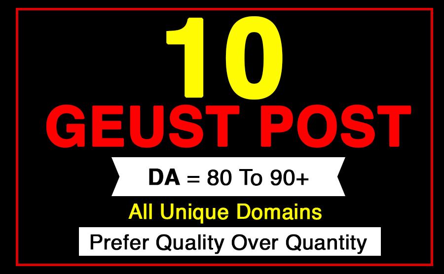 publish 10 guest posts on high DA 80+ sites