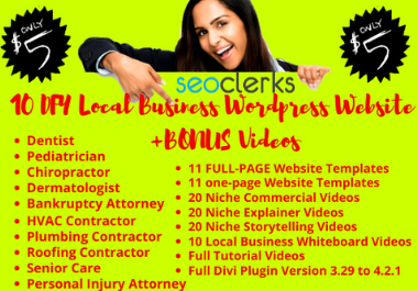 I will give you 10 Local Niche readymade Wordpress Templates with Bonus Explainer Videos