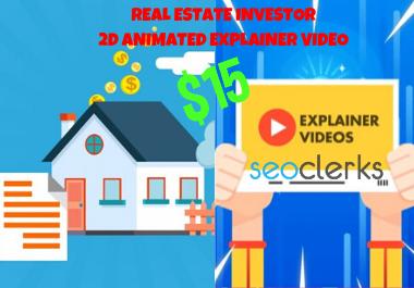 I will make We Buy Houses Fast for Cash Real Estate Investor 2D Animated Explainer Video