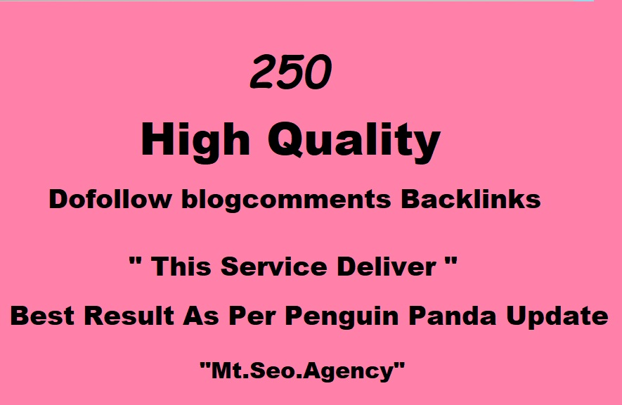 Make 250 Dofollow Blog Comments Backlinks With Manually Work