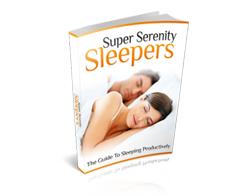 Get Your eBook now Super Serenity Sleepers