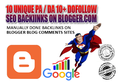 I Will MANUALLY Do 10 UNIQUE PA / DA 10+ DOFOLLOW High PR1-PR4+ SEO BackIinks on Blogger Blog Commen