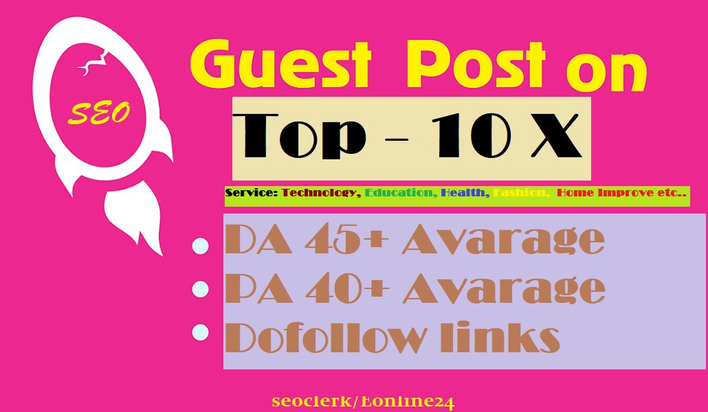 Write and Publish Post on 10 X Niche Blog Da 45-95,  Limited offer