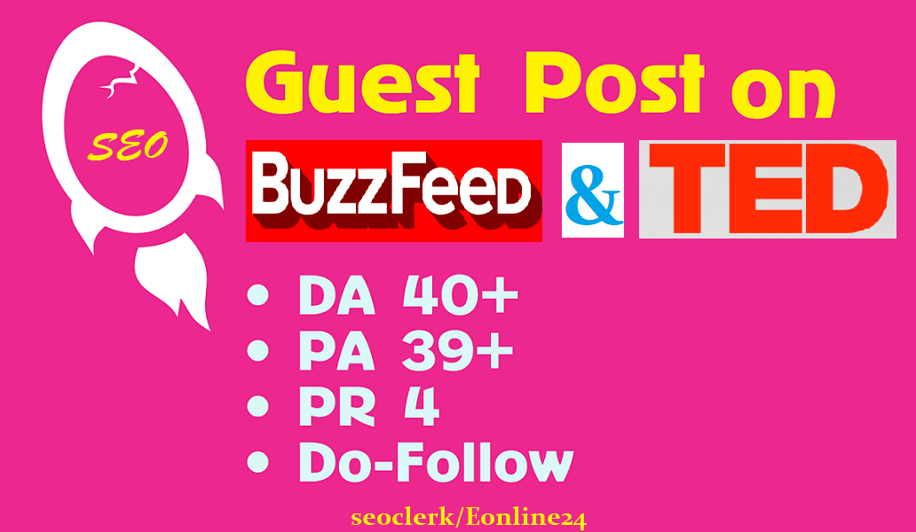 Media Guest Post On TED. com DA 96 and BuzzFeed. com Da85+