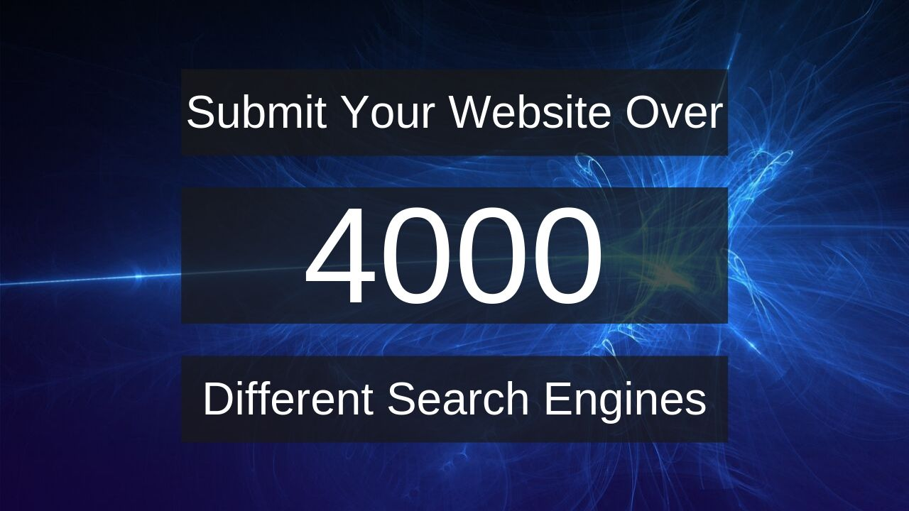 Submit Your Website on 4000+ Search Engines: Speedy Indexing