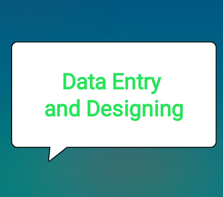 Data Entry and Designing. Microsoft office. C.C.C. Certificate holder