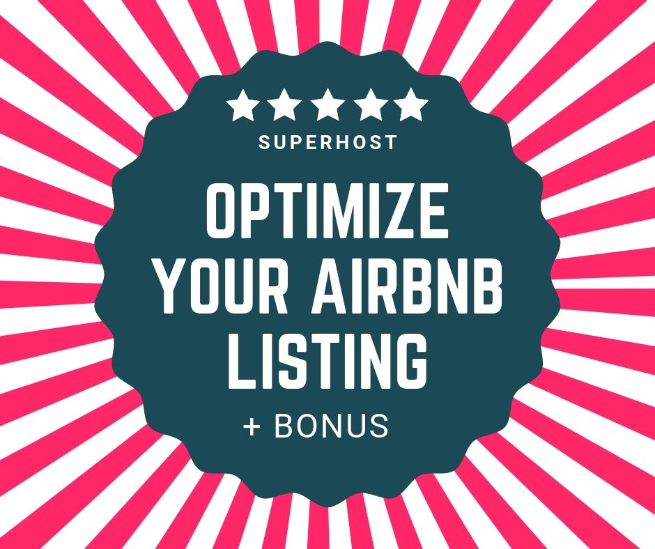 Airbnb Listing Optimization - Increase your Ranking & Income +Bonus Templates