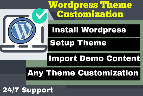 install wordpress, setup theme and customization your website