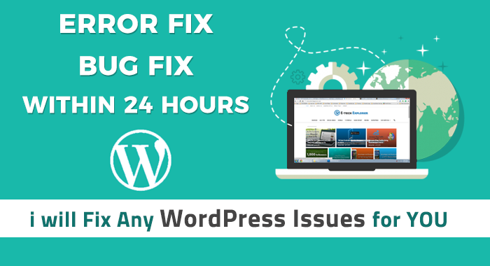 I will fix WordPress issues and bugs