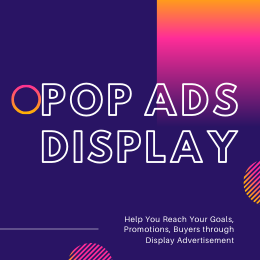 help you reach your goals,  promotions,  buyers through Pop Ads Full Page Display