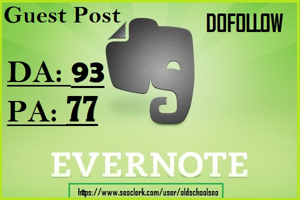 Publish Guest Post On Evernote. com DA 92 with With Safe Guaranteed Dof0llow permanent backlinks