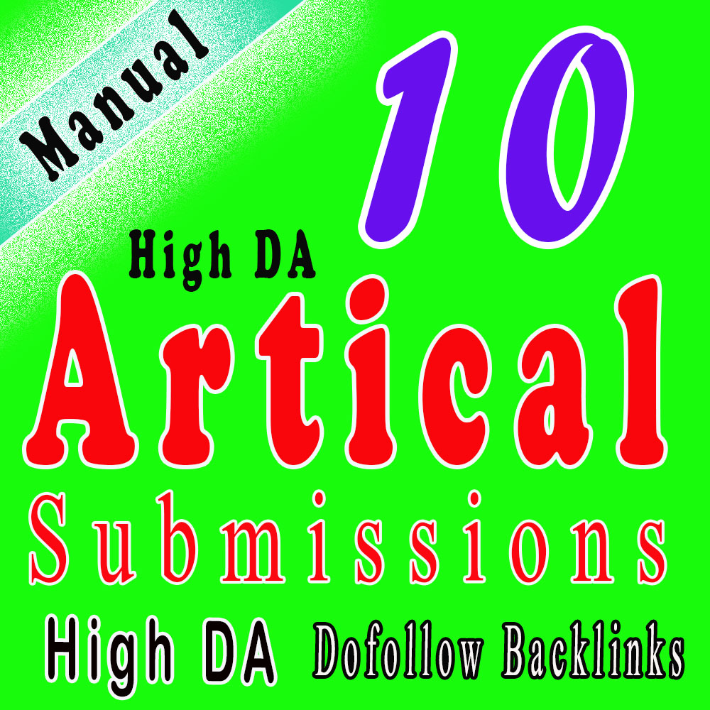 Manually done- 10 Permanent Article Submission with 60 dofollow backlinks from high DA sites.