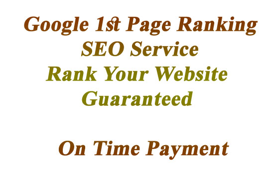 Google 1st Page Ranking SEO Service For Your Website Guaranteed Ranking-2020 Powerful SEO Strategy