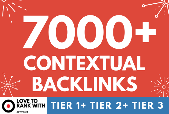 High DA 7000 Contextual Backlinks, Tier SEO Campaign