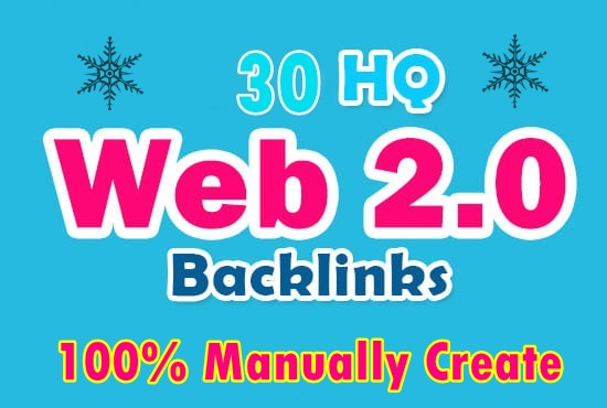 30 High-Quality Web2.0 Backlinks That Boost Your Rankings-Top service