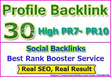 Super 30 Authority Social Profile Manual Backlink for your Website or Video ranking