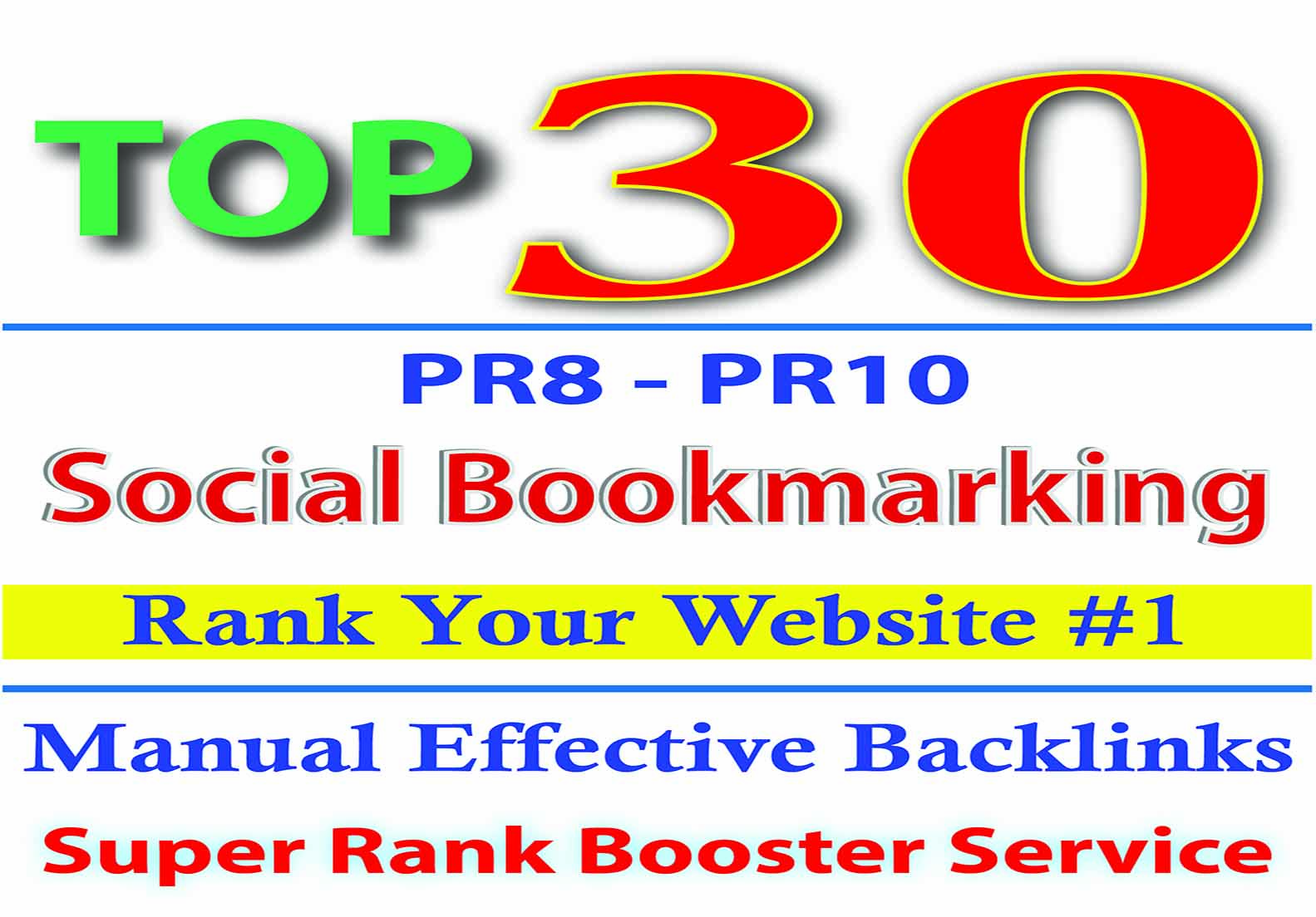 Manual SEO Social Bookmarking Contextual Authority 30 Super Backlinks to get Google 1 ranking