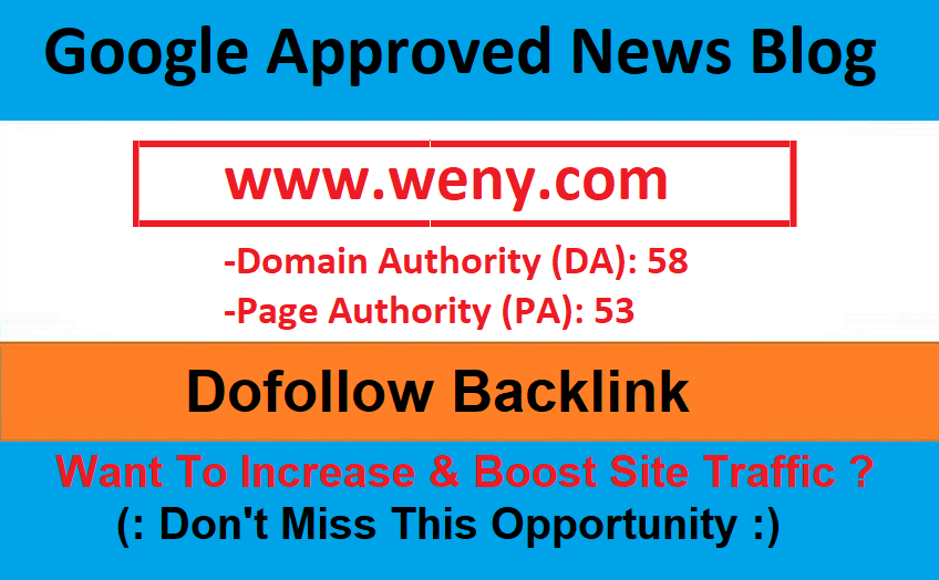 Add A Guest Post On Google Approved News Blog Weny. com - DA 58