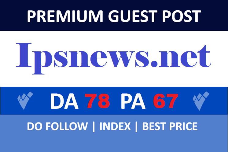 Guest post On DA78 Ipsnews. net Permanent Backlink