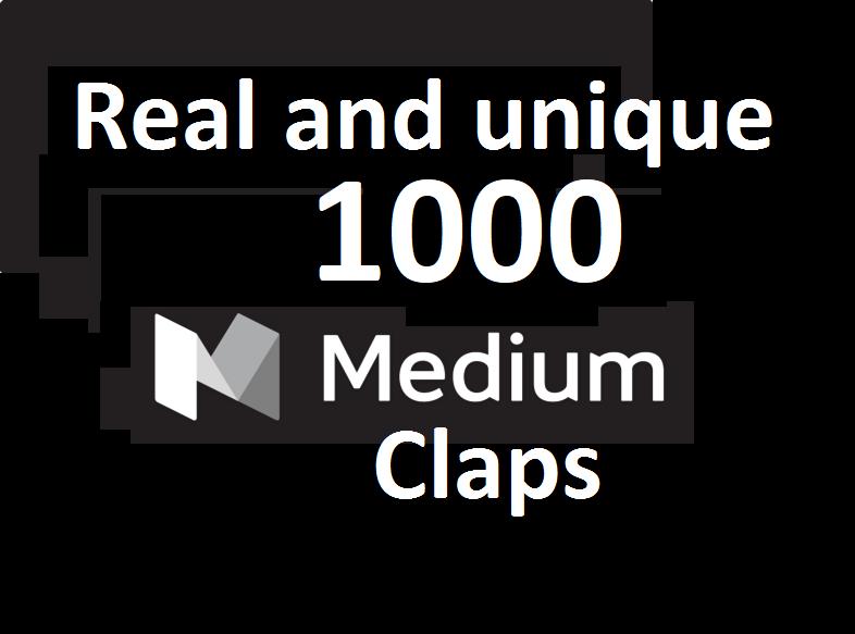 GET you 1000 Medium Claps on your Medium Article medium