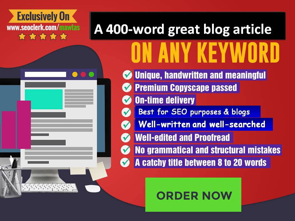 400words great SEO blog articles on any keyword