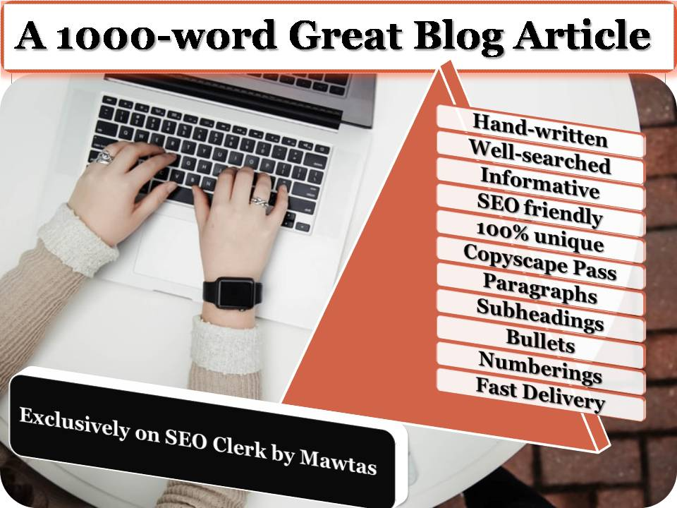 1000-word excellent blog article on any subject