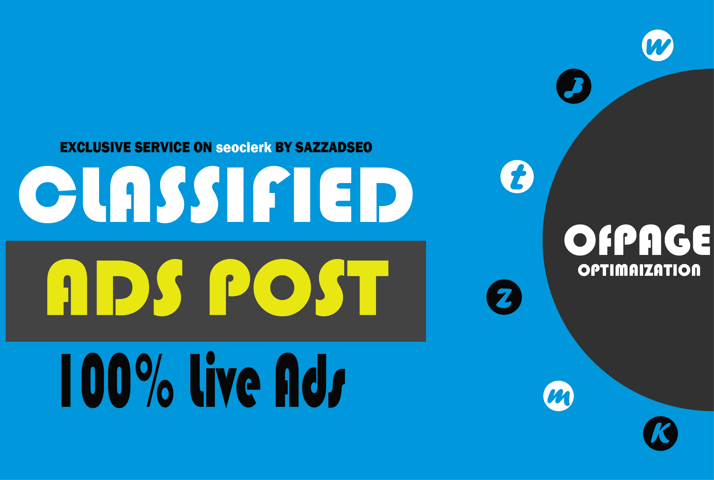 i will post post your ad on top 25 high quality classified website