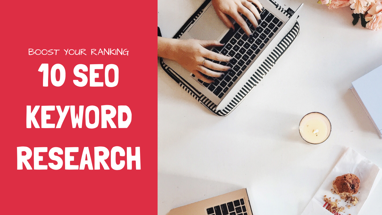 10 SEO keyword research and competitor analysis
