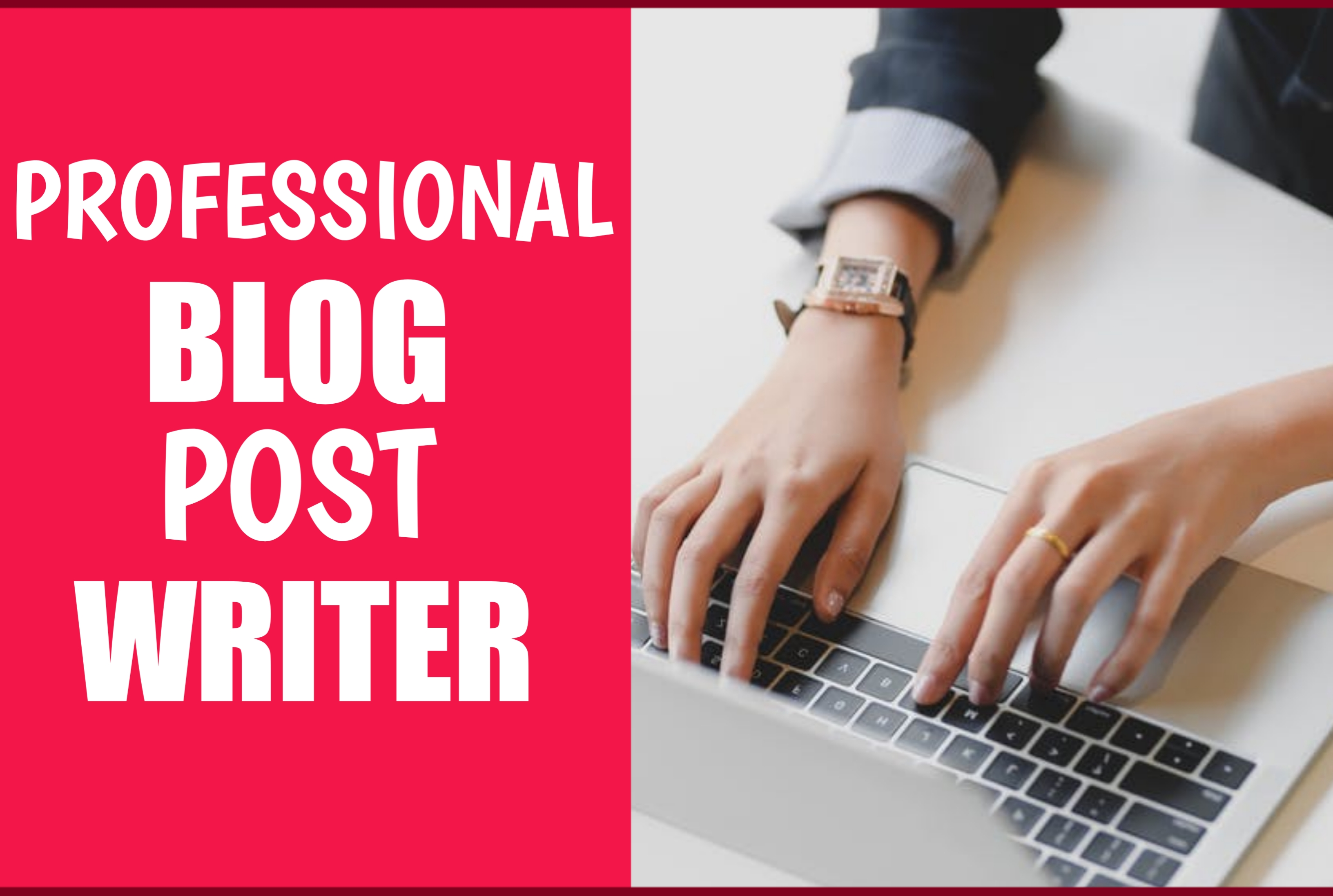 I Will Be Your Professional Blog Post Writer