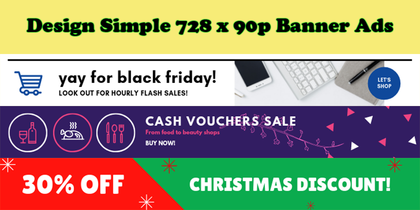 Design Simple And Minimalist 728 x 90 Pixel Banner Ads