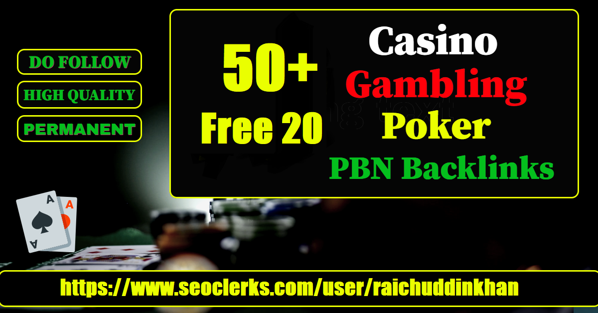 Provide Web 2.0 50+ Free 20 Casino,  Gambling,  Poker Related PBNs Blog Post