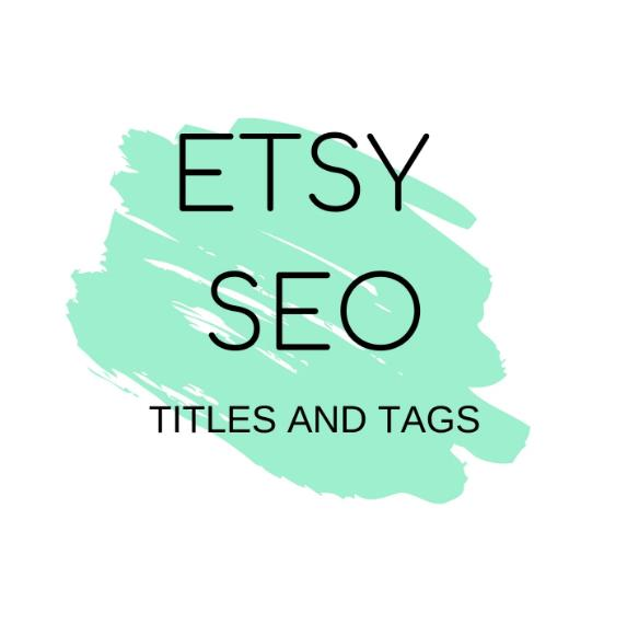 Provide Titles And Tags To Optimize Etsy Shop SEO