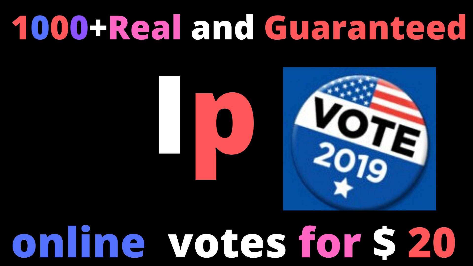 Provide you 1000+ Real and Guaranteed IP online voting contest votes for 20
