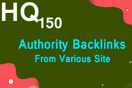 Boost Your Site With 150 HQ Backlinks