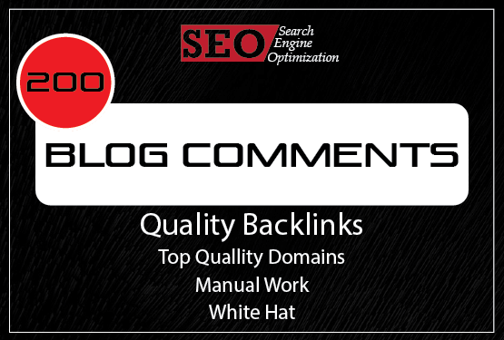 I Will Create 200 Dofollow Blog Comments Quality Backlinks