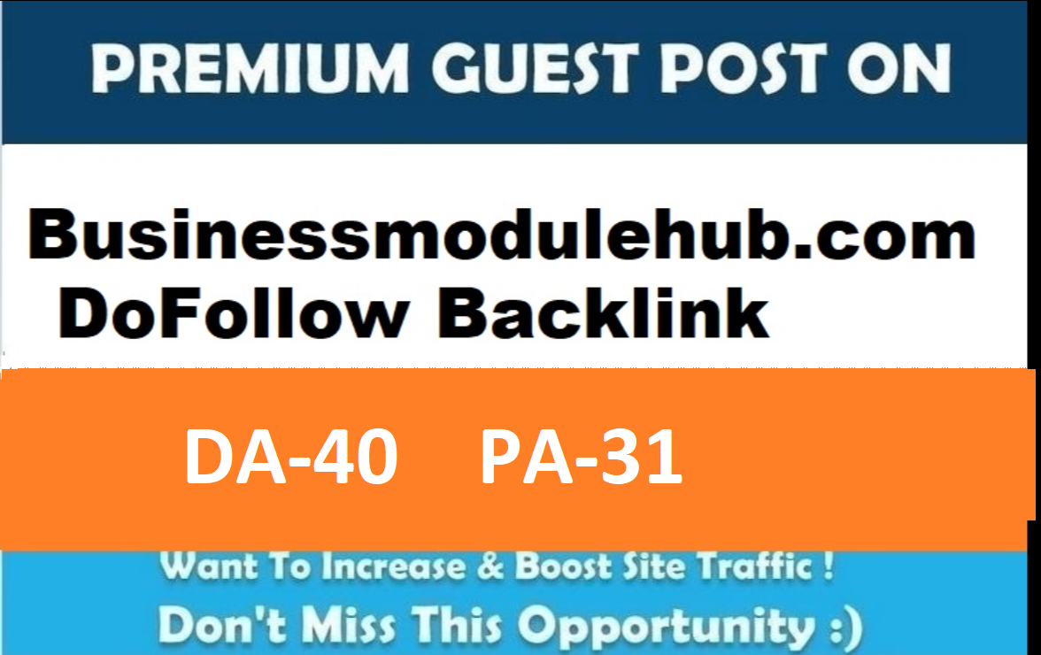 Write & publish guest post on Guest Post on Businessmodulehub. com DA 40
