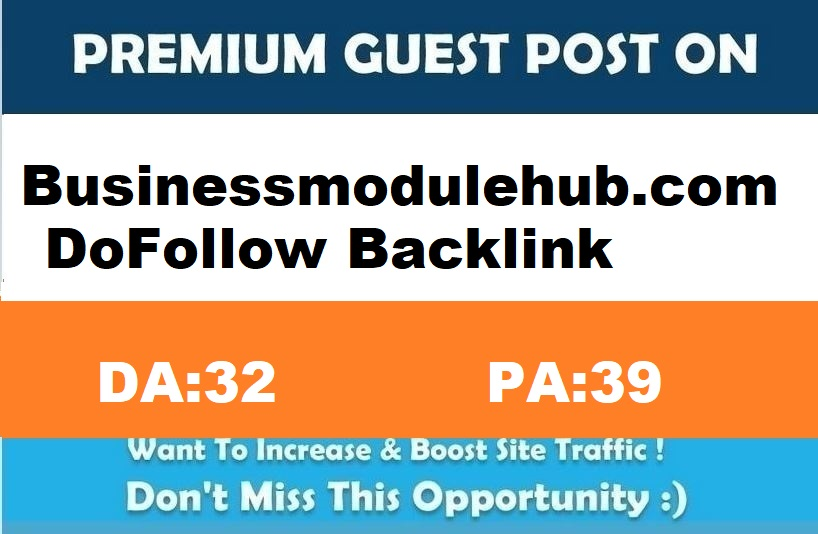 Submit A Authority Guest Post on Businessmodulehub. com DA 32