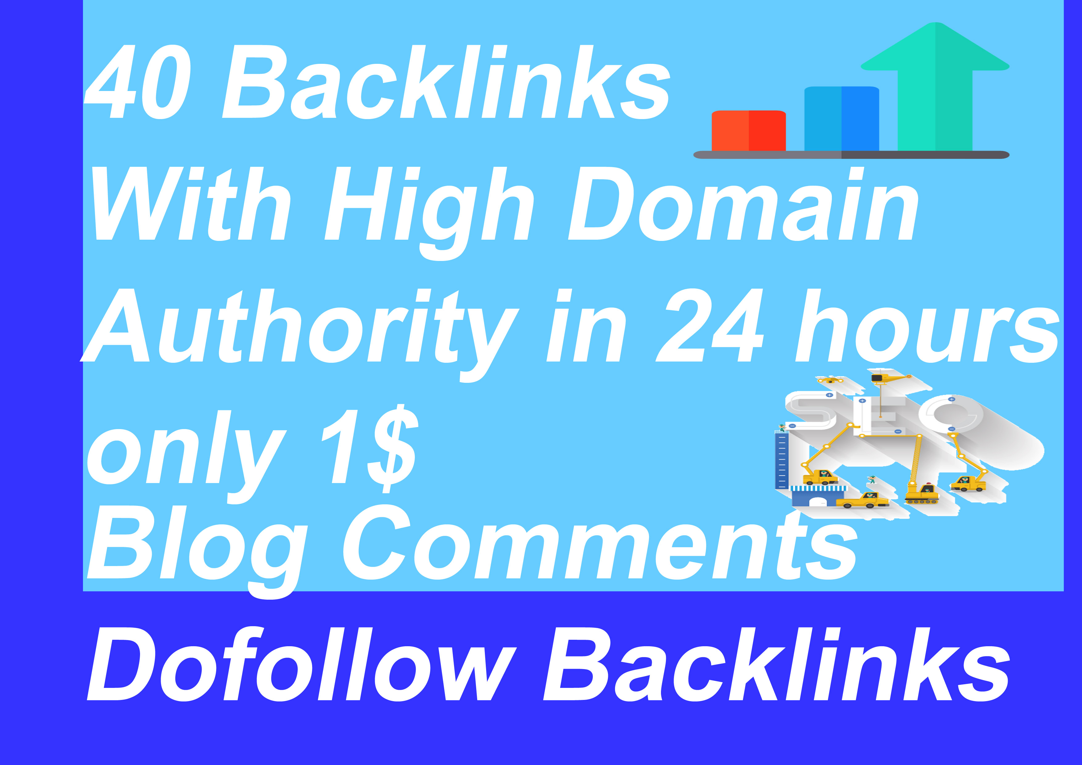 i will do 40 Backlinks High Domain Authority in 24 Hours