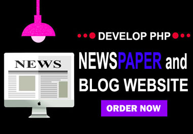 i will develop PHP newspaper or blog website