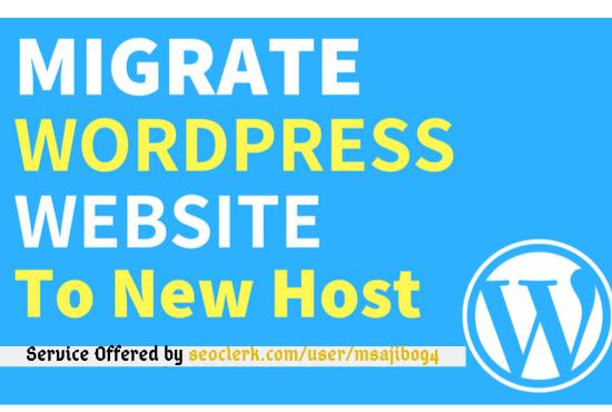 I will migrate wordpress website to new host