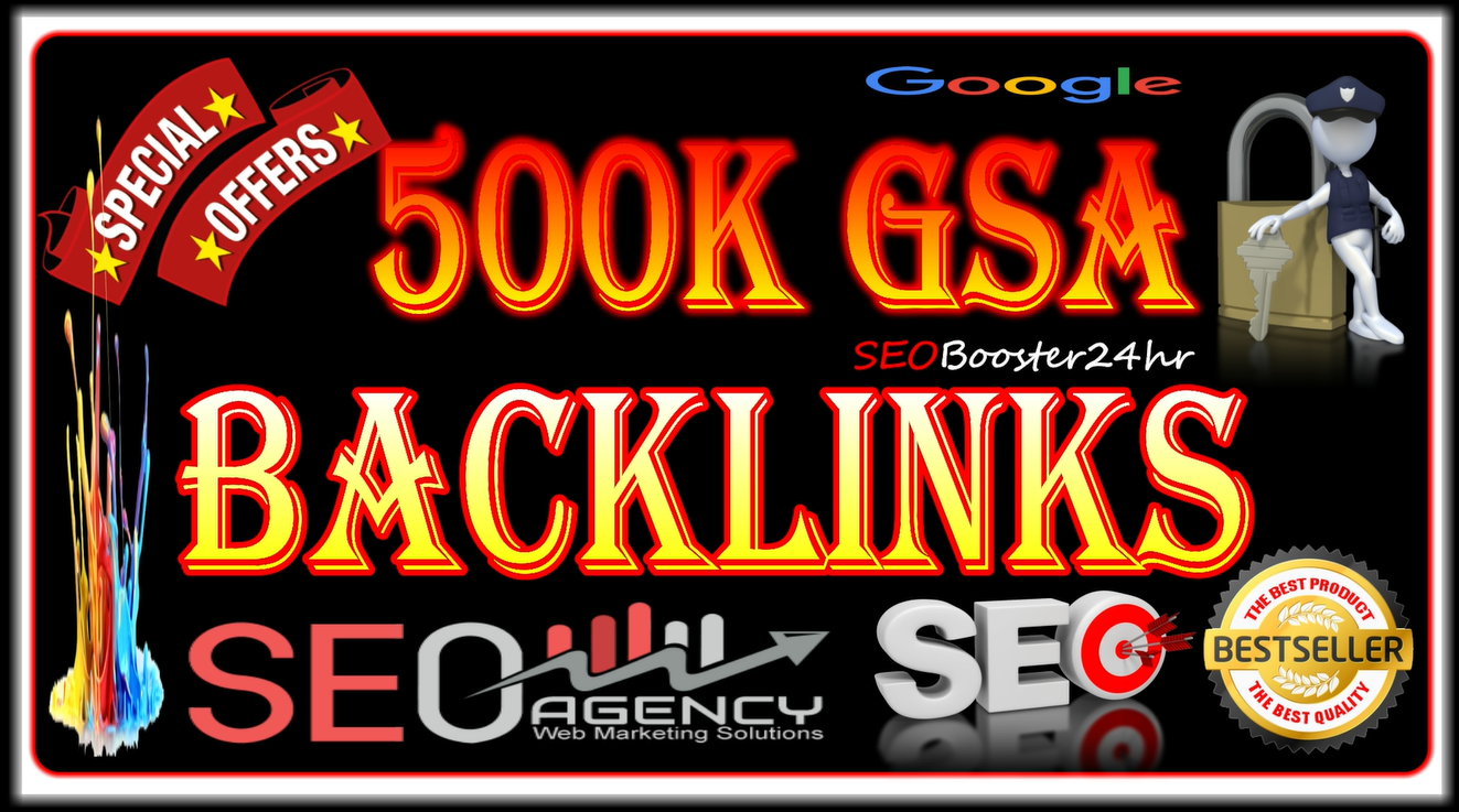 500k Supper Power GSA SER HQ Backlinks for Google Ranking
