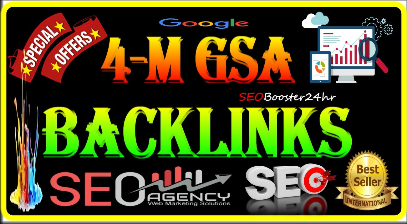 4 Millions GSA SER Dofollow Backlink-Juice Blast for Ranking on Google