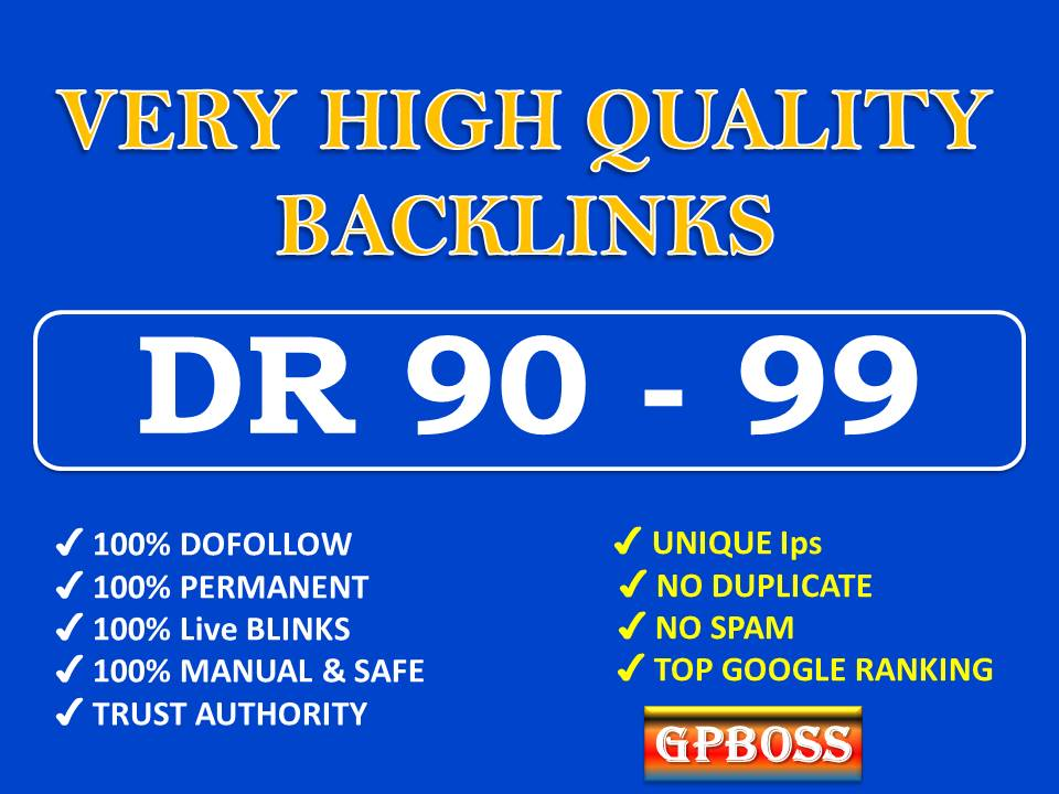Build DR 90 to 99 High Quality Dofollow Backlinks for SEO,  First page Ranking Now