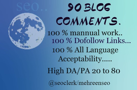 90 Blog Comment Backlinks High DA/PA 20 to 80 sites