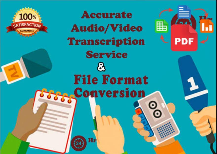 Audio and Video accurate transcription