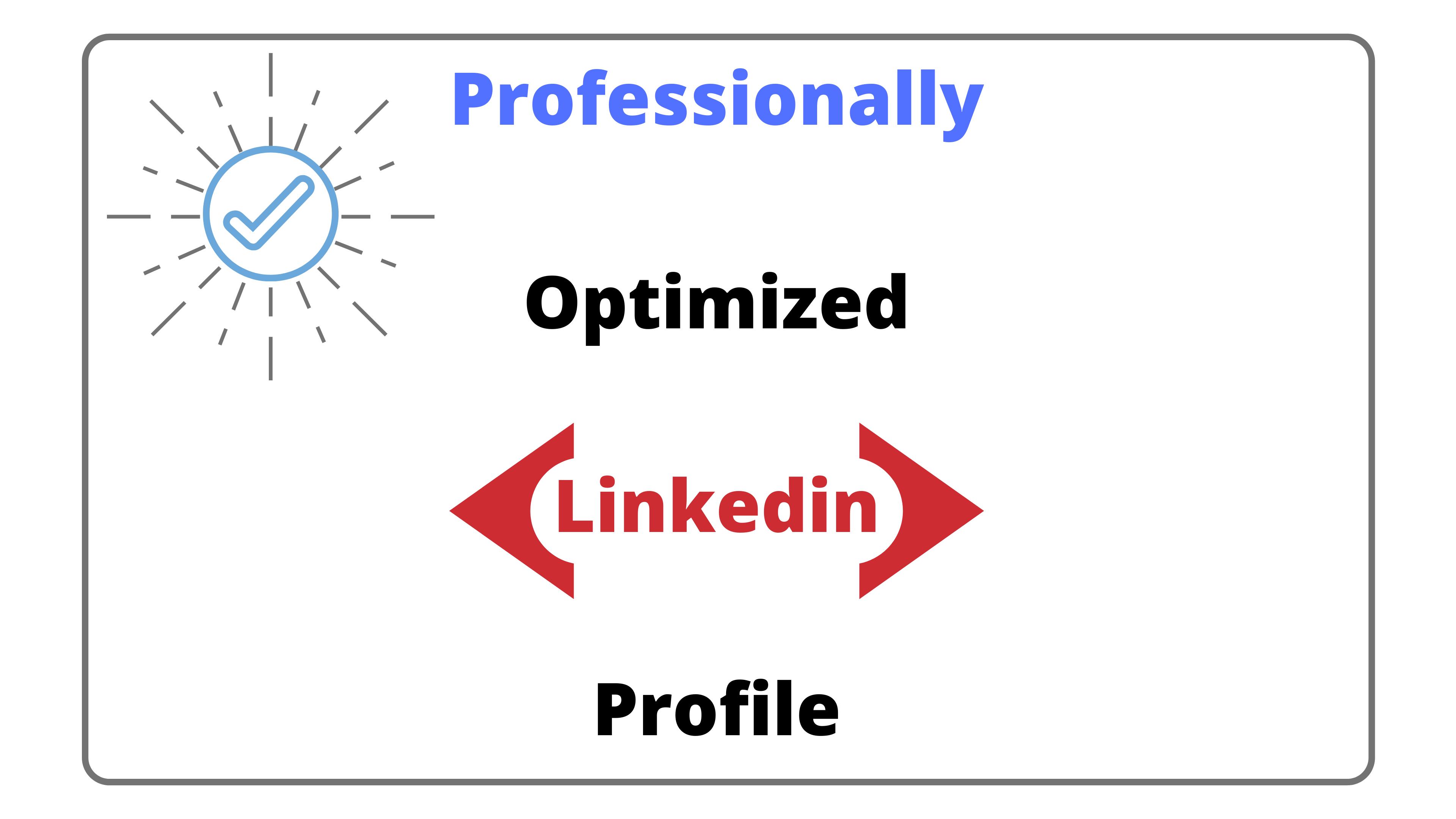 Professionally Optimized Linkedin Profile Grow Your Business Profile